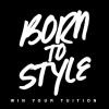 BornToStyle2013